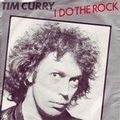 Tim curry i do the rock